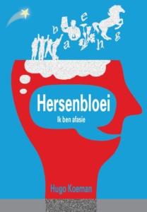 Kaft van Hersenbloei: Ik ben afasie